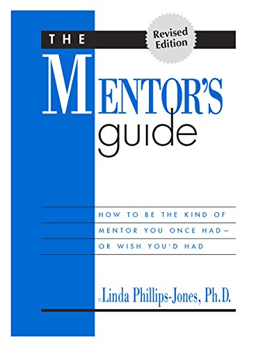 «The Mentor`s Guide» by Linda Phillips-Jones